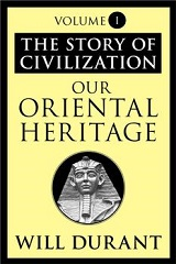 Our Oriental Heritage (The Story of Civilization #1)