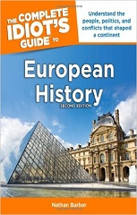 The Complete Idiot's Guide to European History