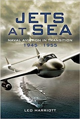 Jets at Sea: Naval Aviation in Transition 1945-1955