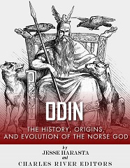 Odin: The Origins, History and Evolution of the Norse God