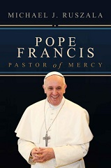 Pope Francis (Pastor of Mercy)