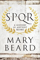 SPQR: A History of Ancient Rome 1st Edition