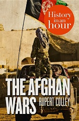 The Afghan Wars In An Hour: History in an Hour