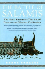 The Battle of Salamis: The Naval Encounter that Saved Greece and Western Civilization