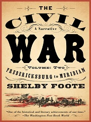 The Civil War: A Narrative, Volume 2: Pea Ridge To The Seven Days War Means Fighting, Fighting Means Killing (The Civil War: A Narrative #2)