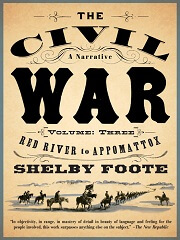 The Civil War, Vol. 3: Red River to Appomattox (The Civil War #3)