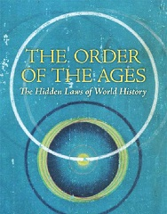 The Order of the Ages: World History in the Light of a Universal Cosmogony