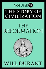 The Reformation: A History of European Civilization from Wycliffe to Calvin