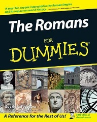 The Romans For Dummies 1st Edition