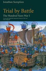 Trial by Battle: The Hundred Years War
